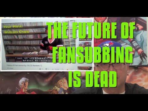 History Of Fan Anime 31 Future Of Fansubbing is DEAD
