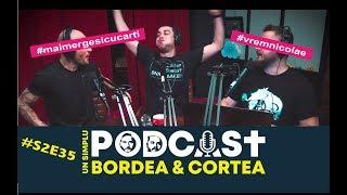USP S2E35 - Revenirea Domnului (cu Adrian Nicolae) Un simplu podcast cu Bordea si Cortea