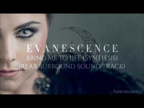 Evanescence - Bring Me To Life (Synthesis) [Rear Surround Sound Track w/ Backing Vocals]