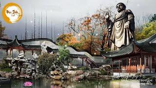 Nhạc Thiền Phật Giáo Giúp Bình An Tâm Hồn, Vượt Qua Mọi Nghịch Cảnh Khó Khăn Ở Đời - RẤT HAY