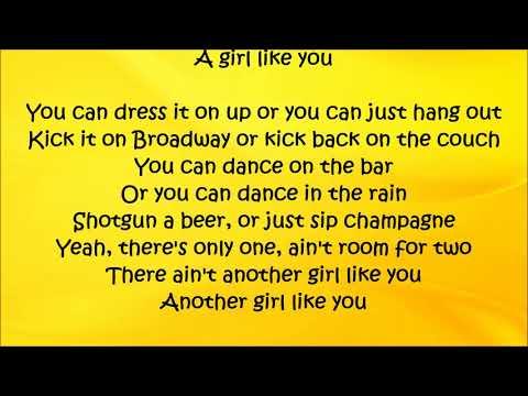 A Girl Like You - Easton Corbin Lyrics