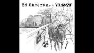 Yelawolf & Ed Sheeran - Faces Mp3