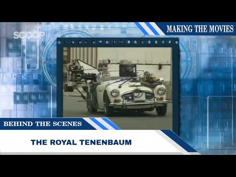 All Time Classic: The Royal Tenenbaums | Behind The Scenes