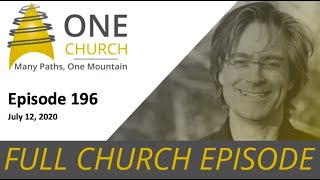 Ep.196 July 12 Answering the Call of Prophecy: Envisioning New Possibilities & The Dignity of Prayer