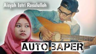 Download Kolab Sama Dia (Aisyah Istri Rosululloh) Auto Baper.