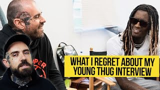 What I Regret about that Young Thug Interview
