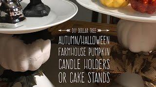 DIY Dollar Tree Farmhouse Autumn/Halloween Candle Holder/Cake Stand