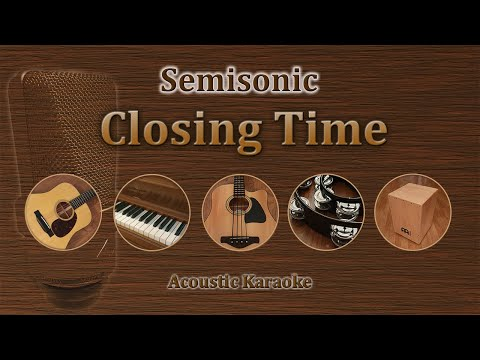 closing time  (semisonic) karaoke acoustic version