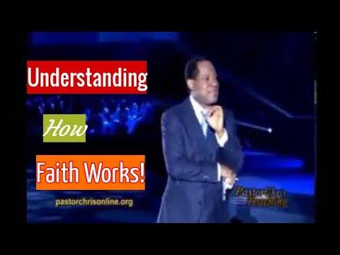 Download Pastor chris: Understanding How Faith Works!