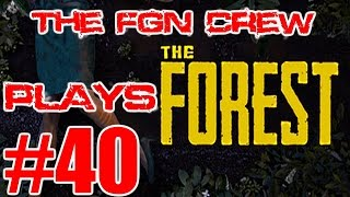 The FGN Crew Plays: The Forest #40 - Into The Vault (PC)