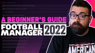 A Beginner's Guide to FOOTBALL MANAGER 2022   FM22 Tutorial Guide screenshot 2