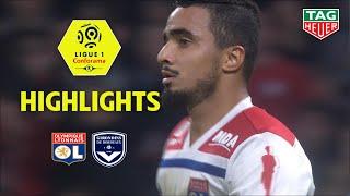 Olympique Lyonnais - Girondins de Bordeaux ( 1-1 ) - Highlights - (OL - GdB) / 2018-19