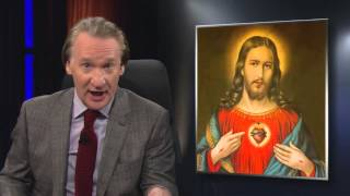 Real Time with Bill Maher: New Rule - Supply Side Jesus (HBO)