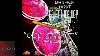 p2-ft-mo-gwop---off-that-prod-by-radioaktive-new-2014