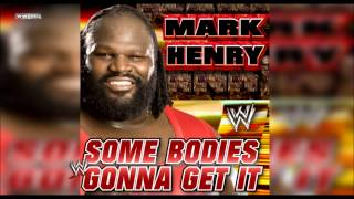 "WWE: ""Some Bodies Gonna Get It"" (Mark Henry) Theme Song + AE (Arena Effect)"