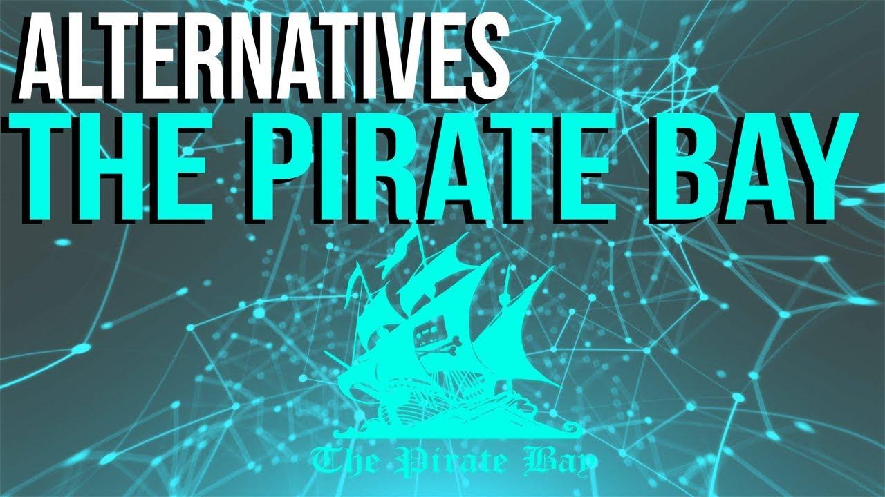Top 4 SAFE Alternatives to ThePirateBay?
