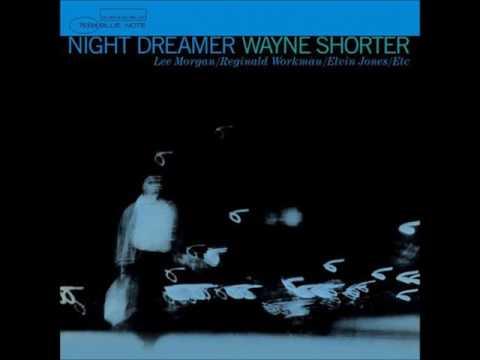 Wayne Shorter - Night Dreamer (Full Album)