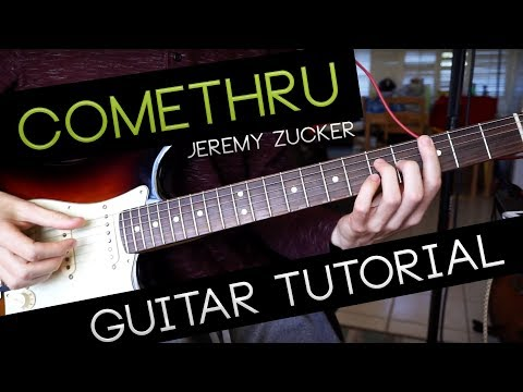 """comethru"" Guitar Tutorial - Jeremy Zucker"