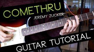 comethru Guitar Tutorial Jeremy Zucker