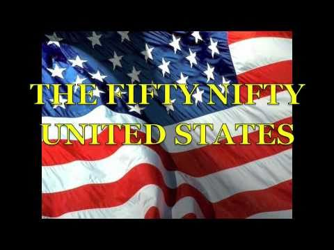 The Fifty Nifty United States ( great Video)