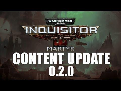 Inquisitor Martyr Content Update 0.2.0