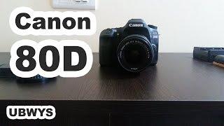 Unboxing Canon EOS 80D - UBWYS