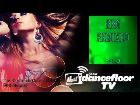 Gloriana - The Rhythm Is Gonna Get You - A.R. Remix