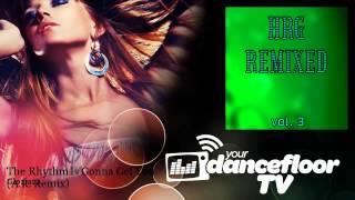 Gloriana - The Rhythm Is Gonna Get You - A.R. Remix - YourDancefloorTV