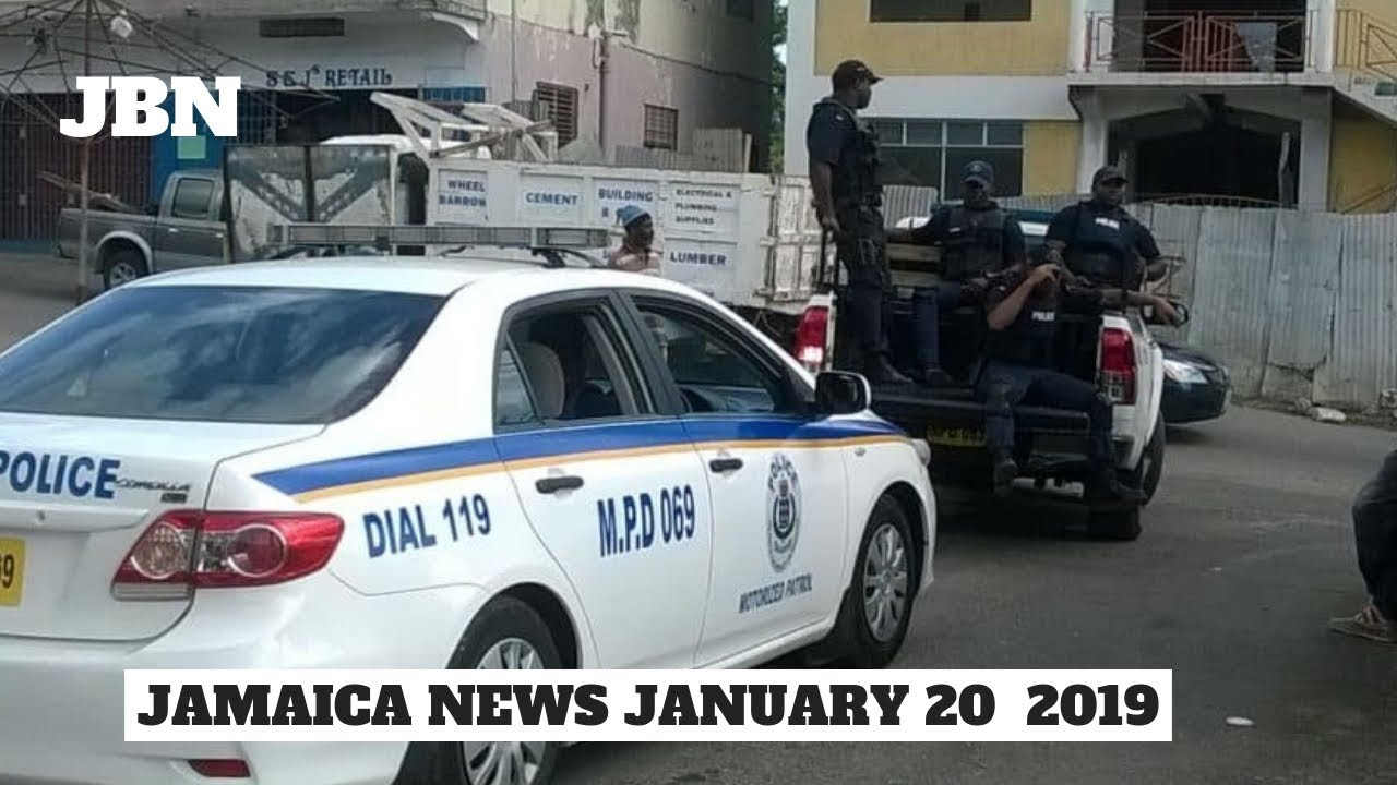 Jamaica News January 20 2019 Jbn