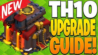 NEW TH10 UPGRADE GUIDE! - Clash of Clans