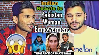 INDIAN Reacts To The True Face Of Pakistan Woman Empowerment | The Wide Side