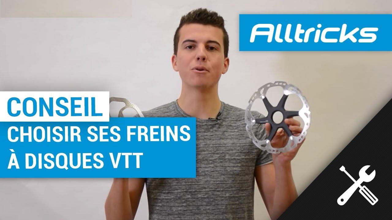 Freins Choisir DisquesAlltricks VttComment Ses À lKFTJu1c3