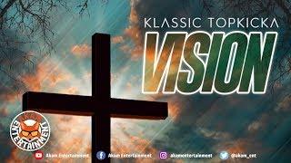 Klassic Top Kicka - Vision - March 2019