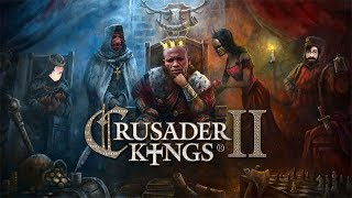 Crusader Kings: 2.0 Review | You can (Not) Afford | Family Edition™