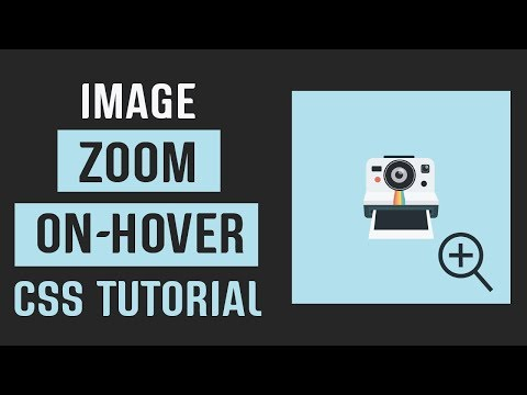 Zoom Image On Hover | CSS Image Effects | CSS Tutorial