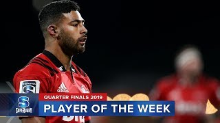 PLAYER OF THE WEEK | Super Rugby 2019 Quarter Finals