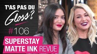 T'as Pas du Gloss ? #106 : Swatches Superstay Matte Ink lèvres & ongles par EnjoyPhoenix