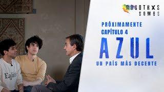 NOSOTRXS SOMOS: Avance de AZUL: Los Javis charlan con Zapatero | Playz
