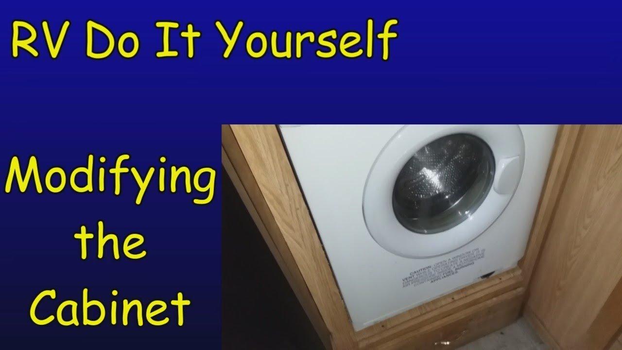 Rv Diy Washing Machine Repair Part 3 Modifying The Cabinet Youtube
