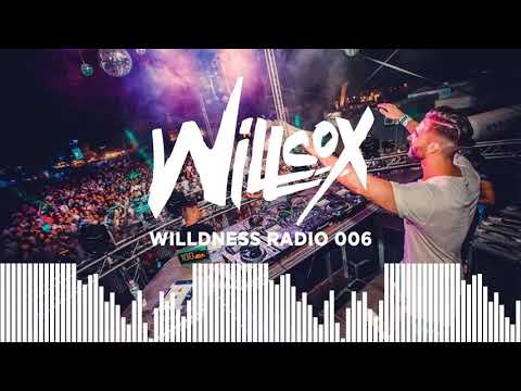Willcox - Willdness Radio #006