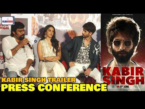 Kabir Singh Trailer Launch PRESS CONFERENCE   Shahid Kapoor,Kiara Advani,Sandeep Vanga   Arjun Reddy Mp3