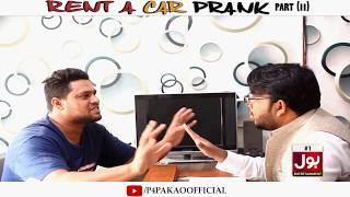 | Rent A Car Prank Part 2 | By Nadir Ali In | P4 Pakao | 2019