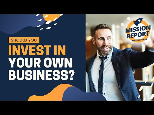 #missionreport - Should I invest in my real estate business?