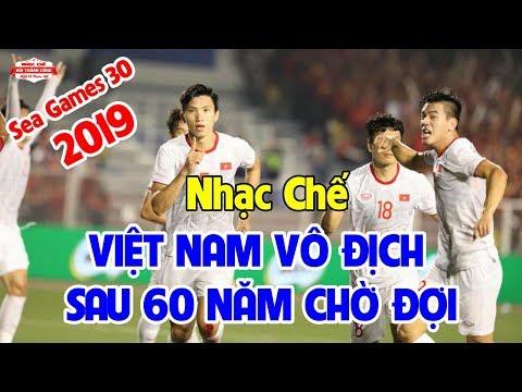 Nhạc Chế Việt Nam Vô Địch Sea Games 30 | Chiến Thắng 3