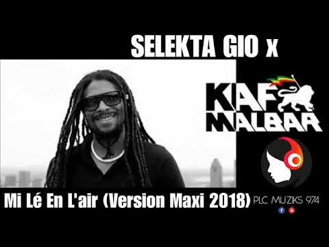 SELEKTA GIO x KAF MALBAR - Mi Lé En L'air (Version Maxi 2018)