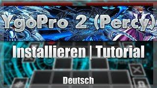 Tutorial - Yugioh | YGOPRO 2 (Percy) installieren + Download Link!