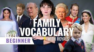 Family Vocabulary with Royals Англійська мова: слова на тему