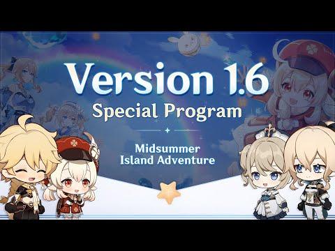Version 1.6 Special Program Genshin Impact