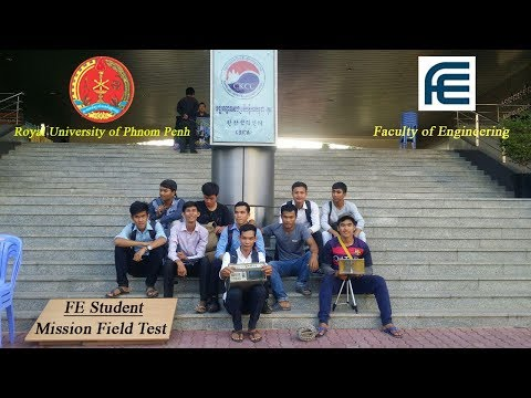 Review Photos Full Mission Field Test in Royal University of Phnom Penh Zone