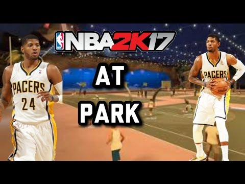 PAUL GEORGE DESTROYING AT THE PARK | NBA 2K17 |